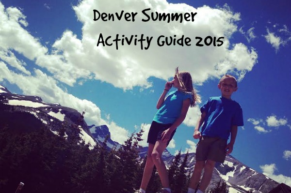 Denver Summer Activity Guide 2015