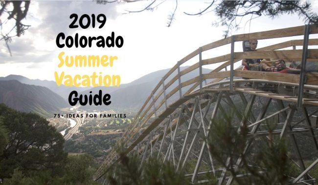 Colorado Vacation Ideas 2019 2019 Summer Vacation in Colorado: 100+ ideas for families | Mile