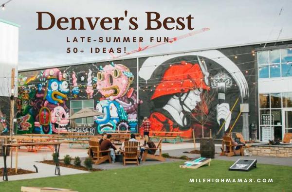 Denver late summer fun