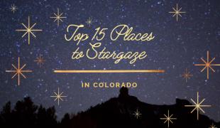 Where to stargaze in Colorado