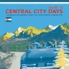 Fun for the entire family at Central City Days (and win VIP passes)